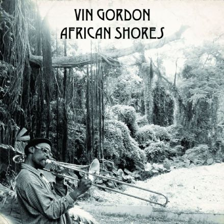 Vin Gordon - African Shores (Tradition Disc) CD